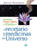 El recetario de las medicinas del Universo