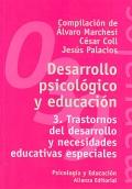 Desarrollo psicol�gico y educaci�n 3. Trastornos del desarrollo y necesidades educativas especiales.