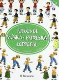 Juegos de m�sica y expresi�n corporal ( con CD musical)