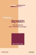 Tratando...depresi�n. Gu�a de actuaci�n para el tratamiento psicol�gico.