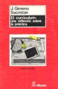 El curriculum: una reflexi�n sobre la pr�ctica.