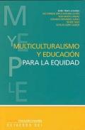 Multiculturalismo y educaci�n para la equidad