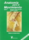 Anatom�a para el movimiento. Bases de ejercicios