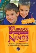 101 juegos de dramatización para niños. Diversión y aprendizaje a través de la interpretación y la simulación.