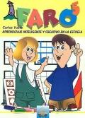 FARO 5. Aprendizaje inteligente y creativo en la escuela. 5� Primaria.