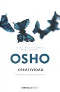 Osho: creatividad. Liberando las fuerzas internas.