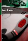 Teleasistencia. Servicios socioculturales y a la comunidad. CFGM. Atenci�n a personas en situaci�n de dependencia