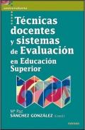 T�cnicas docentes y sistemas de evaluaci�n en educaci�n superior