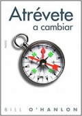 Atrvete a cambiar. 