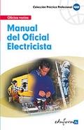 Manual b�sico del oficial electricista. Oficios varios.