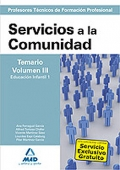 Servicios a la Comunidad. Temario. Volumen III. Educacin Infantil I. Cuerpo de Profesores Tcnicos de Formacin Profesional.