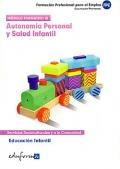 Autonom�a personal y salud infantil. Educaci�n infantil.