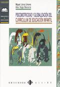 Psicomotricidad y globalizaci�n del curriculum de educaci�n infantil.