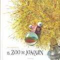 El zoo de Joaqu�n. Libros para so�ar