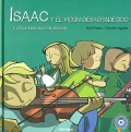 ISAAC y el viol�n desagradecido... y otras historias musicales