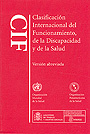 CIF. Clasificacin Internacional del Funcionamiento de la Discapacidad y de la Salud. Versin abreviada.