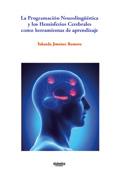 La programaci�n neuroling��stica y los hemisferios cerebrales como herramientas de aprendizaje