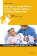 Caracter�sticas y necesidades de atenci�n higi�nico-sanitaria de las personas dependientes