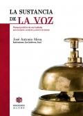 La sustancia de la voz. Manual pr�ctico de voz hablada para locutores, oradores y actores de doblaje