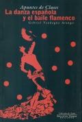 Apuntes de Clases. La danza espa�ola y el baile flamenco