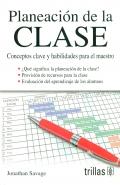 Planeación de la clase. Conceptos clave y habilidades para el maestro