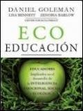 Eco Educaci�n. Educadores implicados en el desarrollo de la Inteligencia emocional, social y ecol�gica