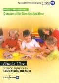 Desarrollo socioafectivo. Prueba libre. T�cnico Superior en Educaci�n Infantil. Formaci�n Profesional para el Empleo.