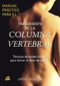 Tratamiento de la columna vertebral. Técnicas de tejidos blancos para aliviar el dolor de espalda.
