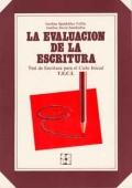 La evaluaci�n de la escritura. Test de escritura para el ciclo inicial T.E.C.I.