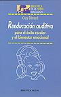 Reeducaci�n auditiva para el �xito escolar y el bienestar emocional
