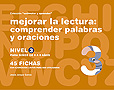 Coleccin estimular y aprender. Mejorar la lectura: comprender palabras y oraciones. Nivel 3.
