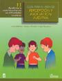 Gu�a para el �rea de percepci�n y asociaci�n auditiva 11. Ayudemos a nuestros ni�os en sus dificultades escolares.