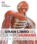 El gran libro del cuerpo humano. La gu�a visual definitiva