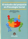 El estudio del prejuicio en psicolog�a social.