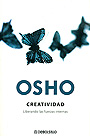 Osho: creatividad. Liberando las fuerzas internas.