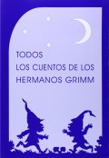 Todos los cuentos de los hermanos Grimm.
