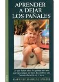 Aprender a dejar los pa�ales. Lo que deben saber los padres para que sus hijos tengan un buen desarrollo y una buena educaci�n en el aseo