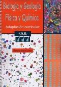 Biolog�a y Geolog�a. F�sica y Qu�mica. Adaptaci�n curricular. 3� de ESO.