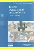 Terapia Ocupacional en la Infancia. Teor�a y pr�ctica