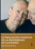 Estimulaci�n cognitiva en la enfermedad de alzheimer. Ejercicios pr�cticos.