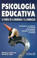 Psicolog�a educativa. La ciencia de la ense�anza y el aprendizaje.