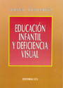 Educaci�n infantil y deficiencia visual