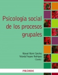 Psicolog�a social de los procesos grupales.
