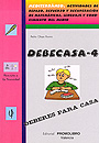 DEBECASA-4. Mediterrneo. Actividades de repaso, refuerzo y recuperacin de matemticas, lenguaje y conocimiento del medio.