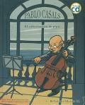 Pablo Casals. El coleccionista de pipas. (con CD)