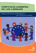 Porfolio europeo de las lenguas. Modelo de Promoci�n de Pluriling�ismo para la Interacci�n Cultural.