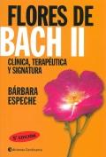 Flores de Bach II. Cl�nica, terap�utica y signatura.