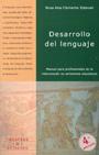 Desarrollo del lenguaje. Manual para profesionales de la intervenci�n en ambientes educativos.