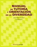 Manual de tutor�a y orientaci�n en la diversidad.