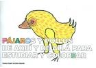 Pájaros y pollos de aquí y de allá para estudiar y colorear